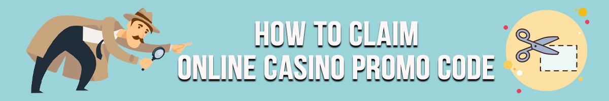 How To Claim Online Casino Promo Code