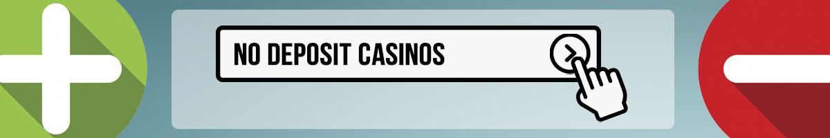 Pros & Cons Of No Deposit Casinos