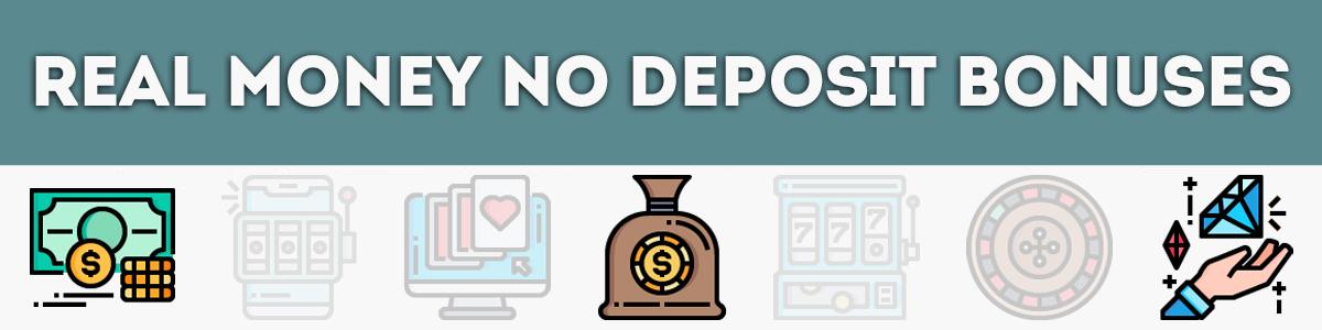 Real money no deposit bonus