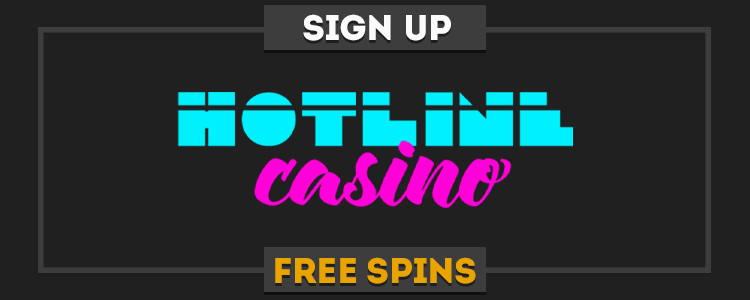Hotline Casino sign up free spins